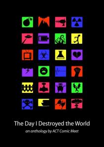 The Day I Destroyed The World cover