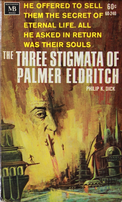 three stigmata of palmer eldritch